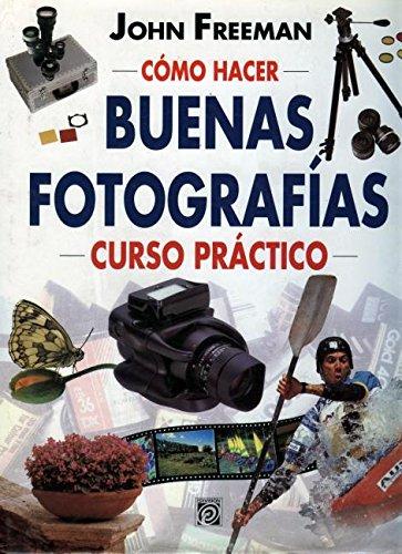 9789688905517: Como Hacer Buenas Fotografias (Spanish Edition)