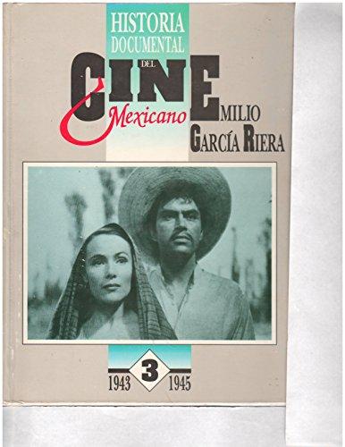 HISTORIA DOCUMENTAL DEL CINE MEXICANO (TOMO 3,: Emilio García Riera