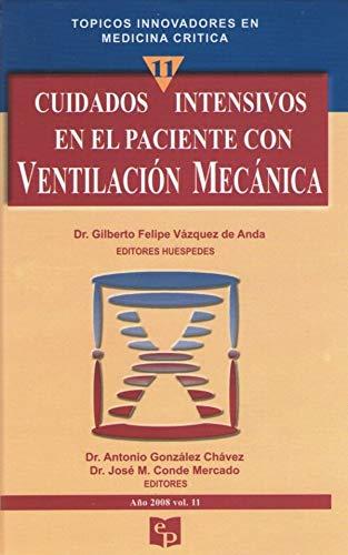 9789689000167: CUIDADOS INTENSIVOS EN EL PACIENTE CON VENTILACION MECANICA. TOPICOS INNOVADORES EN MEDICINA CRITICA / PD.