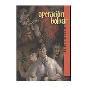 Operacion Bolivar/ Operation Bolivar (Spanish Edition): Clement, Edgar