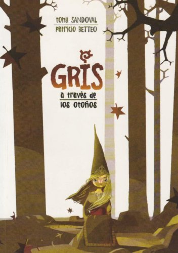 9789689063049 - Sandoval, Tony: Gris a traves de los otonos/ Gris Through the Autumns (Spanish Edition) - Libro