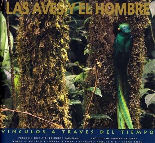 9789689128052: Las Aves y el Hombre: Vinculos a Traves del Tiempo (Spanish Edition)
