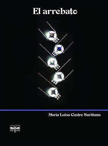 EL ARREBATO [Paperback] by MARIA LUISA CASTRO