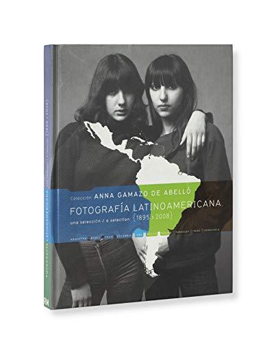 Fotografia latinoamericana: Coleccion Anna Gamazo de Abello, una seleccion (1895-2008): Fabry, ...
