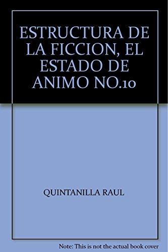 9789689355250: ESTRUCTURA DE LA FICCION, EL ESTADO DE ANIMO NO.10