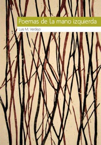 Poemas De La Mano Izquierda (Spanish Edition): Verdejo, Luis M.
