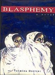 9789690015242: Blasphemy: A Novel