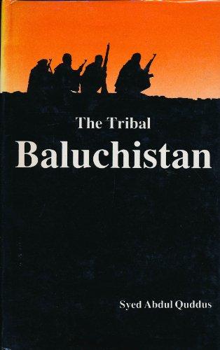 9789690100474: The Tribal Baluchistan