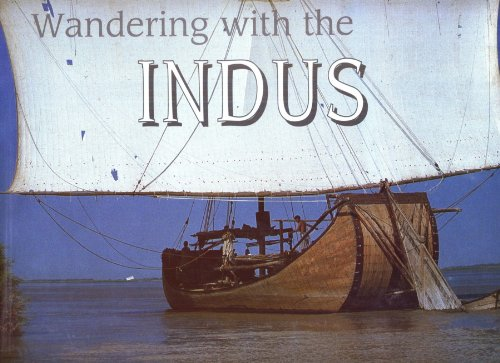 Wandering with the Indus: Yousuf Shahid and Phillipe Fabry