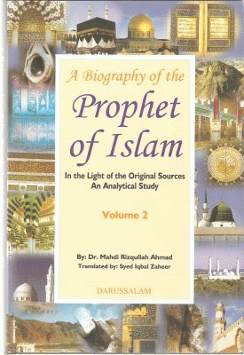 9789690919199: A Biography of the Prophet of Islam (2 Vols)