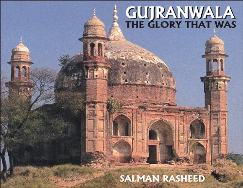 9789693501919: Gujranwala: The Glory That Was