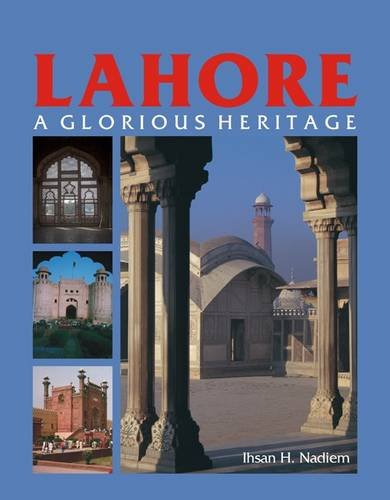 9789693507188: Lahore: A Glorious Heritage
