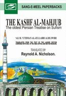 9789693507201: The Kashf Al-Mahjub: The Oldest Persian Treatise on Sufism