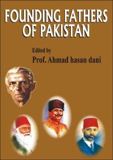 Founding Fathers of Pakistan: Qureshi, M. Naeem, Abbasi, M.Yusuf, Wasti, S.R.