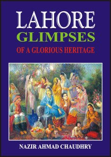 9789693509441: Lahore: Glimpses of a Glorious Heritage