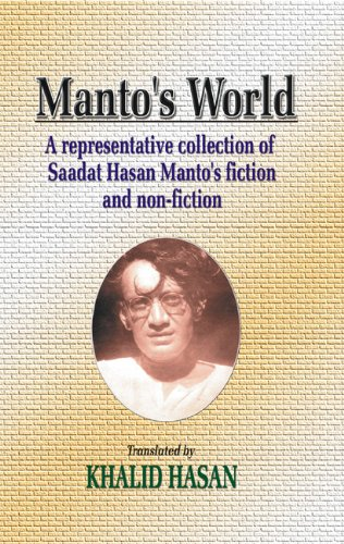 Manto's World : A representative collection of: Sa'adat Hasan Manto,