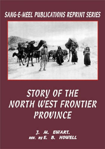 9789693510980: Story of the North West Frontier Province