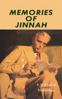 Memories of Jinnah: K.H. Khurshid