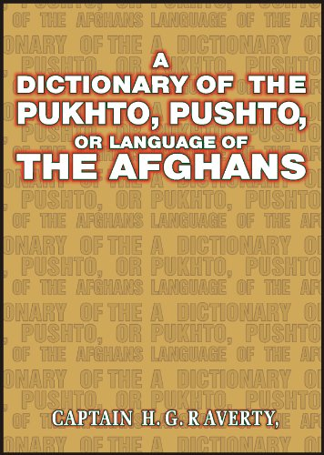 9789693512779: A Dictionary of the Pukhto, Pushto, or Language of the Afghans