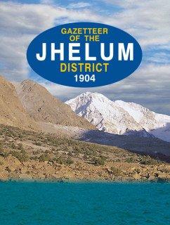 Gazetteer of the Jhelum District 1904