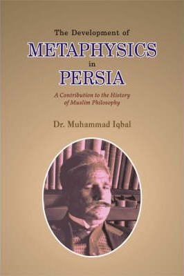 9789693515640: The Development of Metaphysics in Persia: A Contribution to the History of Muslim Philosophy