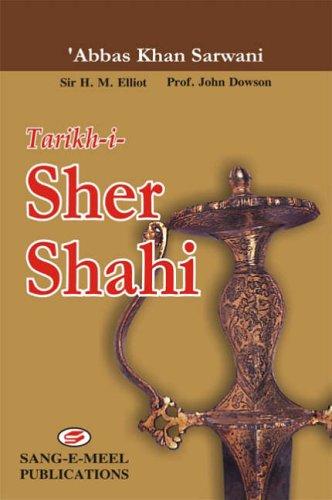 9789693518047: Tarikh-i-Sher Shahi