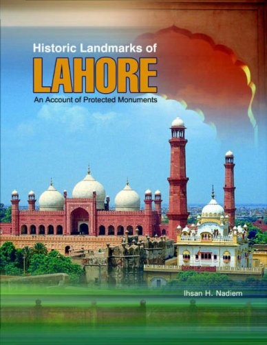 9789693518696: Historic Landmarks of Lahore: An Account of Protected Monuments
