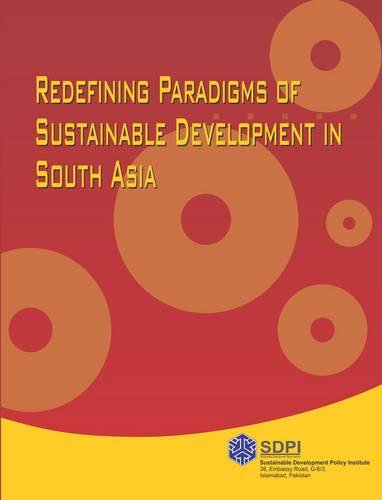 Redefining Paradigms of Sustainable Development in South: A. Salman; B.
