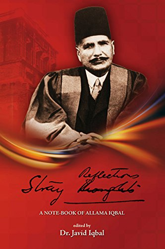 Stray Reflections: A note-book of Allama Iqbal: Dr Javid Iqbal
