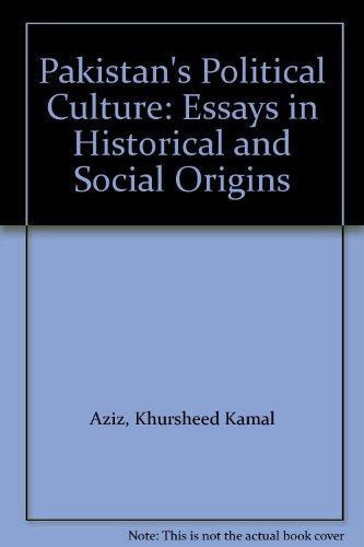 9789694023540: Pakistan's Political Culture: Essays in Historical and Social Origins