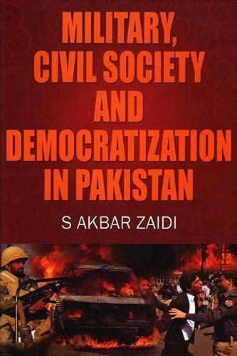 9789694025469: Military, Civil Society and Democtatization in Pakistan