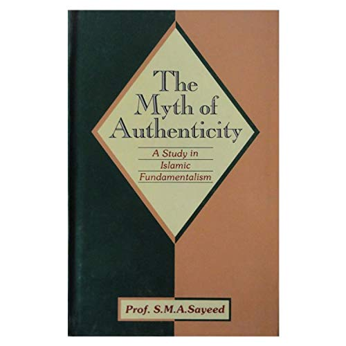 9789694071794: The myth of authenticity: A study in Islamic fundamentalism