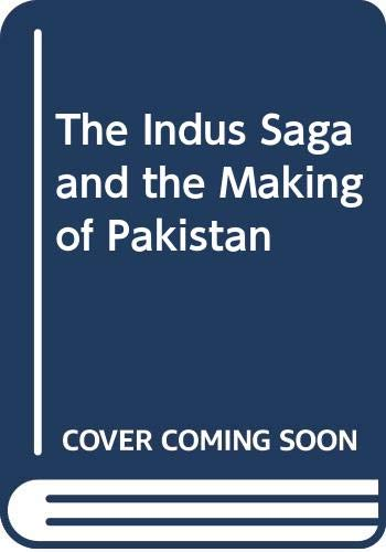 9789694073736: The Indus Saga and the Making of Pakistan