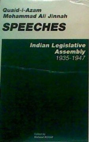 Quaid-i-Azam Mohammad Ali Jinnah: Speeches : Indian Legislative Assembly, 1935-1947 (Documentation series) (9694130514) by Jinnah, Mahomed Ali