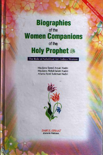 9789694281711: Biography of the Women Companions of the Holy Prophet