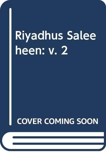 9789694320915: Riyadhus Saleeheen: v. 2 (Arabic and English Edition)
