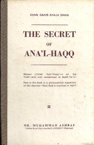 Secret of Ana'l-haqq (Irshadat-ul-ariffin): Sheikh Ibrahim Khan