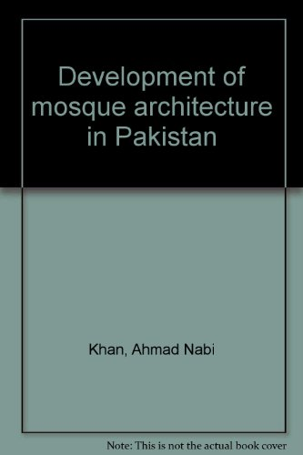 9789694680088: Development of mosque architecture in Pakistan