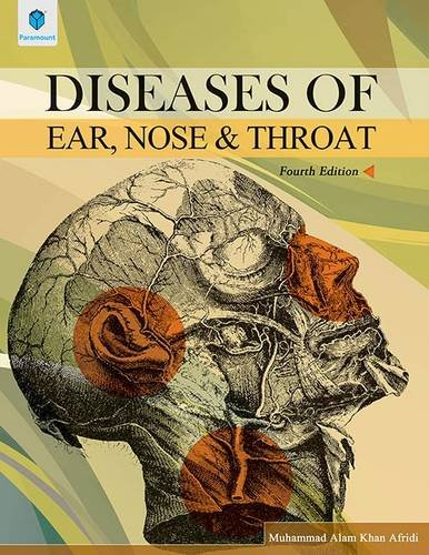 Diseases of Ear, Nose and Throat: Khan, Muhammad Adam