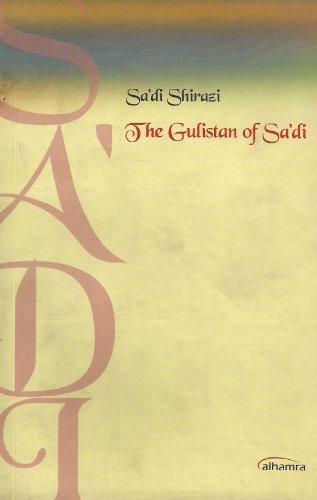 9789695161302: Sa'adi Shirazi, The Gulistan of Sadi