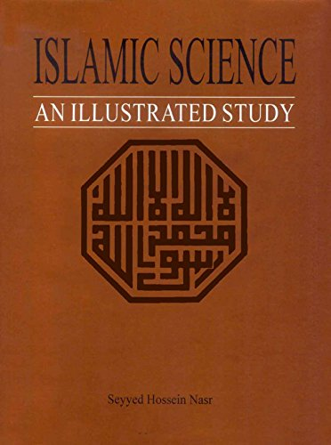 9789695190029: Islamic Science: An Illustrated Study