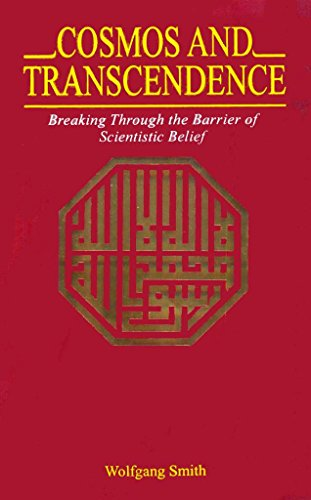 9789695190890: Cosmos and Transcendence: Breaking Through the Barrier of Scientistic Belief