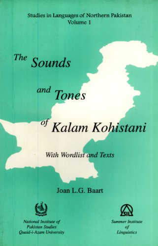 The sounds and tones of Kalam Kohistani: With wordlist and texts (Studies in languages of Northern ...