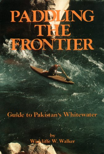 Stock image for Paddling The Frontier for sale by A New Leaf Used Books