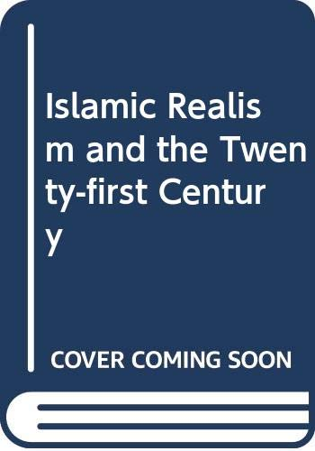 9789698157012: Islamic Realism and the Twenty-first Century