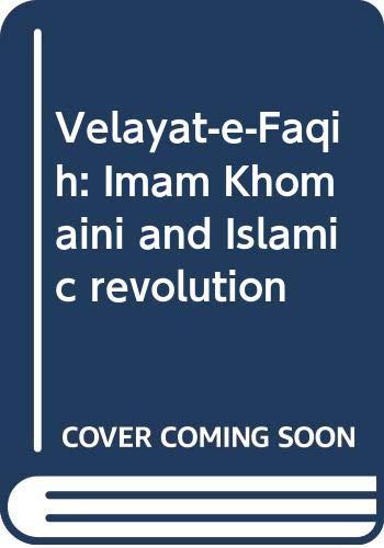 9789698313029: Velayat-e-Faqih: Imam Khomaini and Islamic revolution