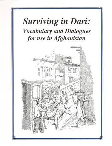 9789698343279: Surviving in Dari: Vocabulary and Dialogues for Use in Afghanistan: Roman