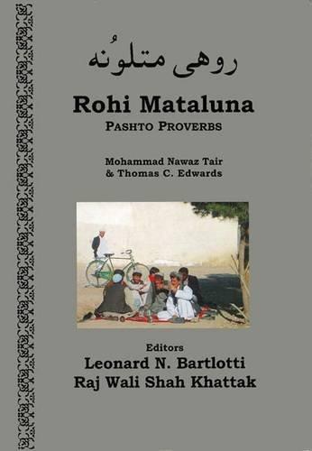 Rohi Mataluna: Pashto Proverbs: Foundation, InterLit