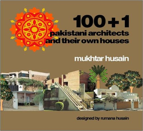 9789698559007: 100+1 Pakistani Architects And Their Own Houses