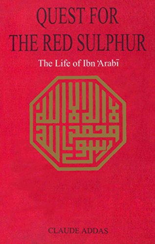 9789698680336: Quest for the Red Sulphur: The Life of Ibn 'Arabi